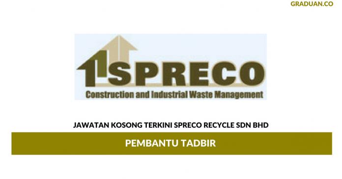 Permohonan Jawatan Kosong Terkini Spreco Recycle Sdn Bhd