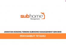 Permohonan Jawatan Kosong Terkini Subhome Management Sdn Bhd