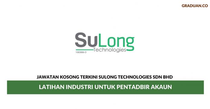 Permohonan Jawatan Kosong Terkini Sulong Technologies Sdn Bhd