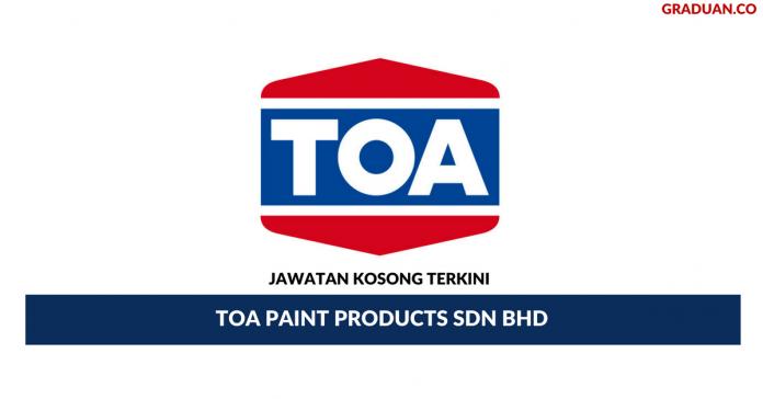 Permohonan Jawatan Kosong Terkini TOA Paint Products Sdn Bhd