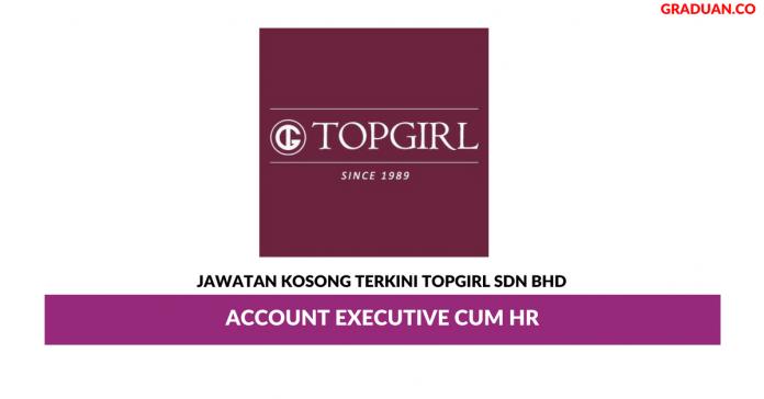 Permohonan Jawatan Kosong Terkini TOPGIRL Sdn Bhd