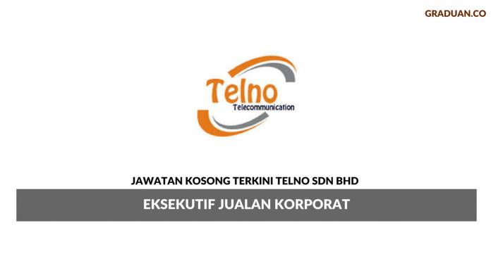 Permohonan Jawatan Kosong Terkini Telno Sdn Bhd
