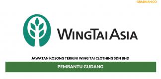 Permohonan Jawatan Kosong Terkini Wing Tai Clothing Sdn Bhd