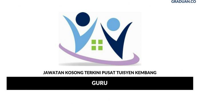 Permohonan Jawatan Kosong Terkini Pusat Tuisyen Kembang
