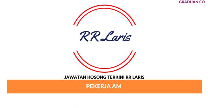 Permohonan Jawatan Kosong Terkini RR Laris Sdn Bhd