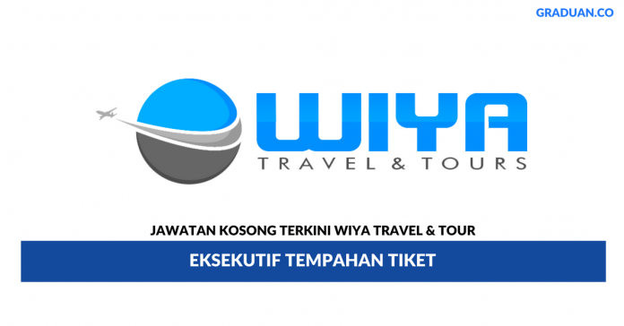 Permohonan Jawatan Kosong Terkini Wiya Travel & Tour Sdn Bhd