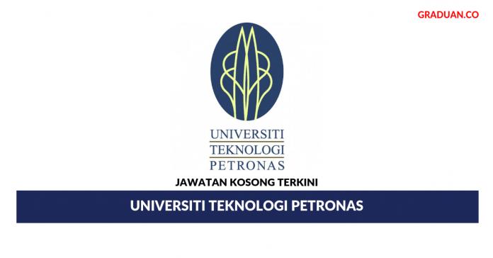 Jawatan Kosong Terkini Universiti Teknologi PETRONAS (UTP)