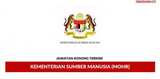 Permohonan Jawatan Kosong Terkini Kementerian Sumber Manusia (MOHR)