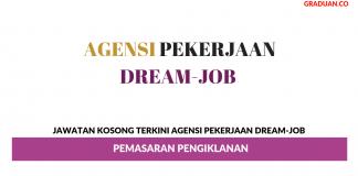 Permohonan Jawatan Kosong Terkini Agensi Pekerjaan Dream-Job
