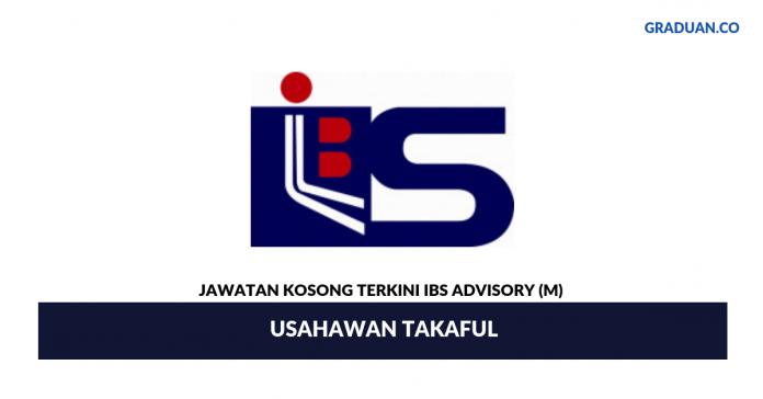 Permohonan Jawatan Kosong Terkini IBS Advisory (M)