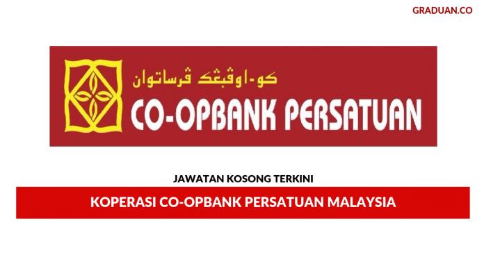 Co Op Bank Pertama Jawatan Kosong