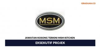 Permohonan Jawatan Kosong Terkini MSM Kitchen