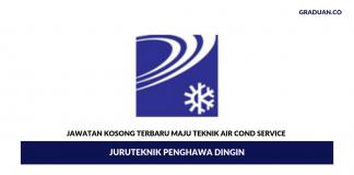 Permohonan Jawatan Kosong Terkini Maju Teknik Air Cond Service
