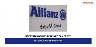 Permohonan Jawatan Kosong Terkini Titan Crest