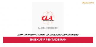 Permohonan Jawatan Kosong Terkini CLA Global Holdings