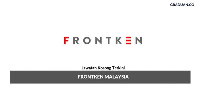 Permohonan Jawatan Kosong Terkini Frontken Malaysia