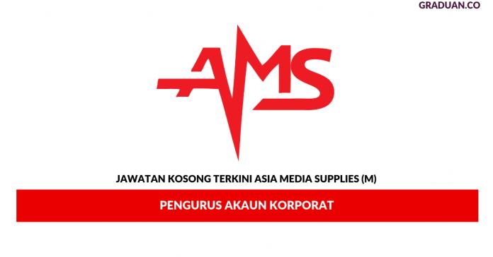 _Permohonan Jawatan Kosong Terkinin Asia Media Supplies (M)