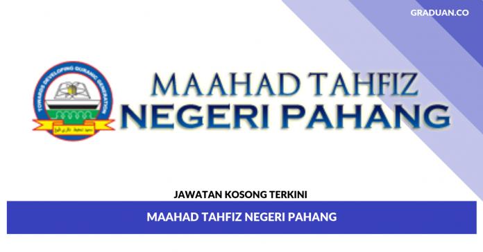 _Jawatan Kosong Terkini Maahad Tahfiz Negeri Pahang