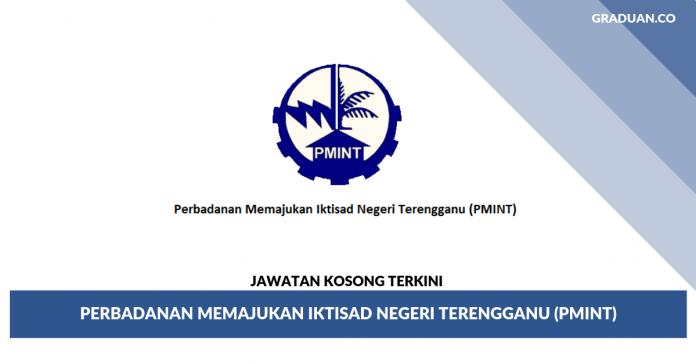 _Jawatan Kosong Terkini Perbadanan Memajukan Iktisad Negeri Terengganu (PMINT)