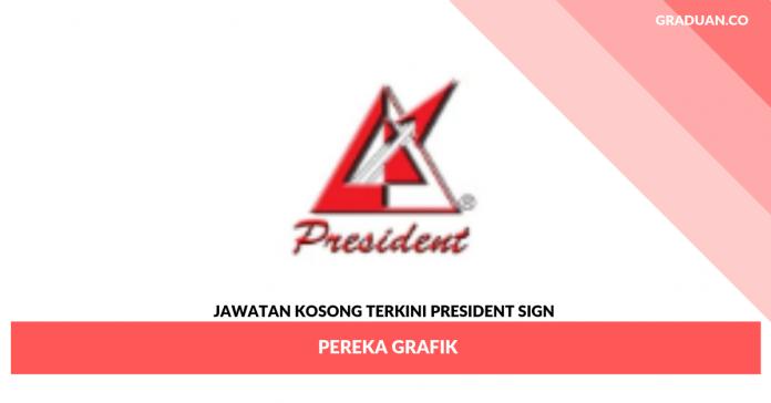 Jawatan Kosong Terkini President Sign