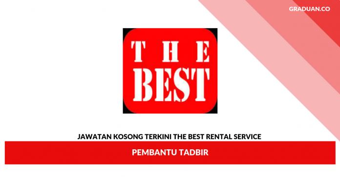 Jawatan Kosong Terkini The Best Rental Service