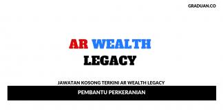 Permohonan Jawatan Kosong AR Wealth Legacy