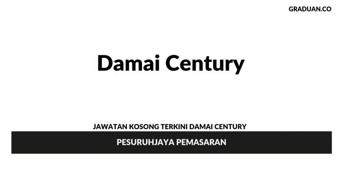 Permohonan Jawatan Kosong Terkini Damai Century