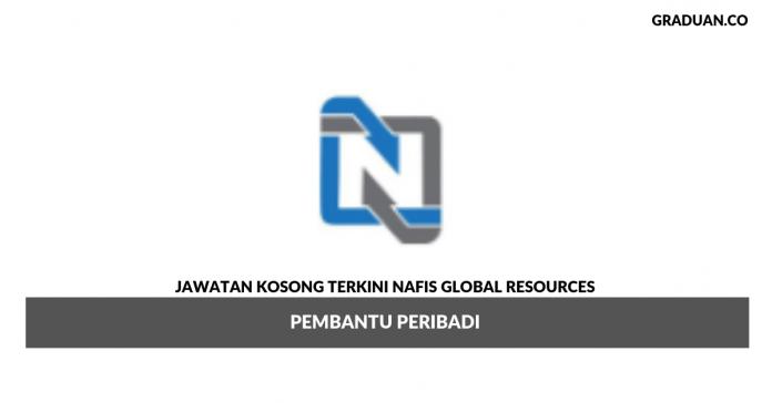 Permohonan Jawatan Kosong Terkini Nafis Global Resources