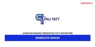 Permohonan Jawatan Kosong Terkini Pau Tatt Water Pipe