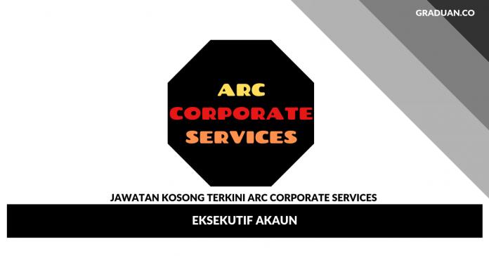 _Jawatan Kosong Terkini ARC Corporate Services _ Eksekutif Akaun