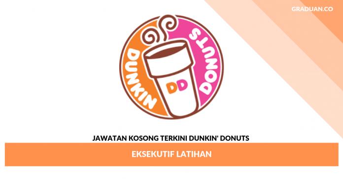 Jawatan Kosong Terkini Dunkin' Donuts _ Eksekutif Latihan