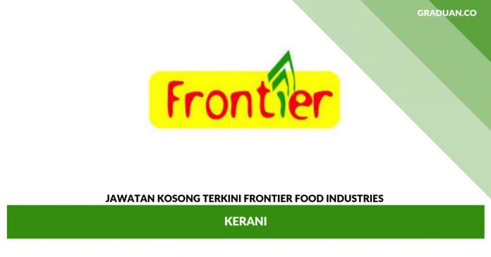 _Jawatan Kosong Terkini Frontier Food Industries