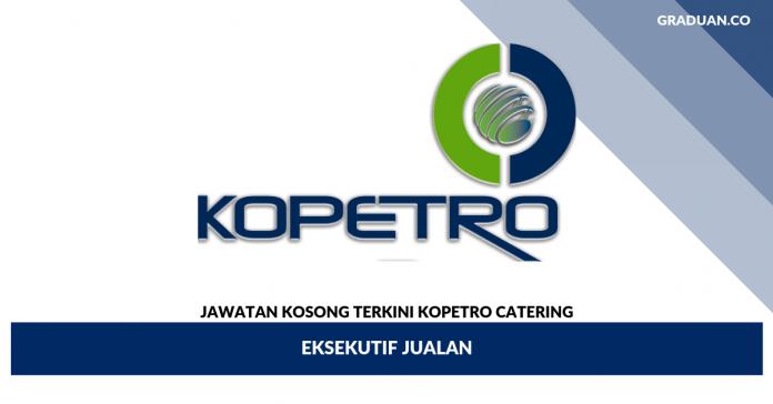 _Jawatan Kosong Terkini KOPETRO Catering