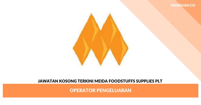 _Jawatan Kosong Terkini Meida Foodstuffs Supplies Plt