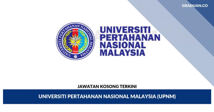 _Jawatan Kosong Terkini Universiti Pertahanan Nasional Malaysia (UPNM)