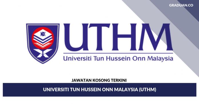 _Jawatan Kosong Terkini Universiti Tun Hussein Onn Malaysia (UTHM)