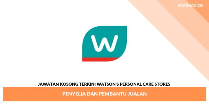 Jawatan Kosong Terkini WATSON'S PERSONAL CARE STORES