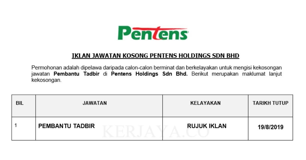 Permohonan Jawatan Kosong Pentens Holdings Pembantu Tadbir Portal Kerja Kosong Graduan