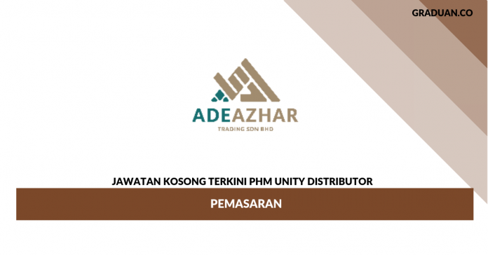 Permohonan Jawatan Kosong PHM Unity Distributor _ Pemasaran