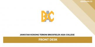 Permohonan Jawatan Kosong Terkini Brickfields Asia College _ Front Desk