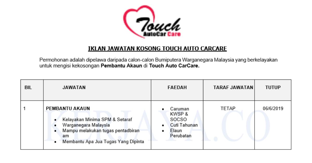 Permohonan Jawatan Kosong Touch Auto Carcare Pembantu Akaun Portal Kerja Kosong Graduan