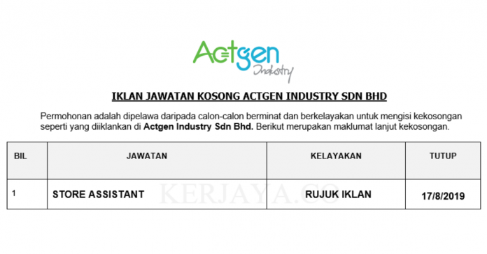 Actgen Industry Sdn Bhd _ Store Assistant