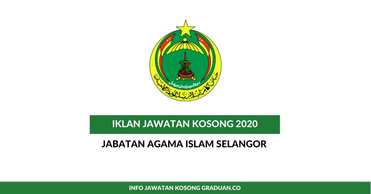 Permohonan Jawatan Kosong Jabatan Agama Islam Selangor Jais Dibuka