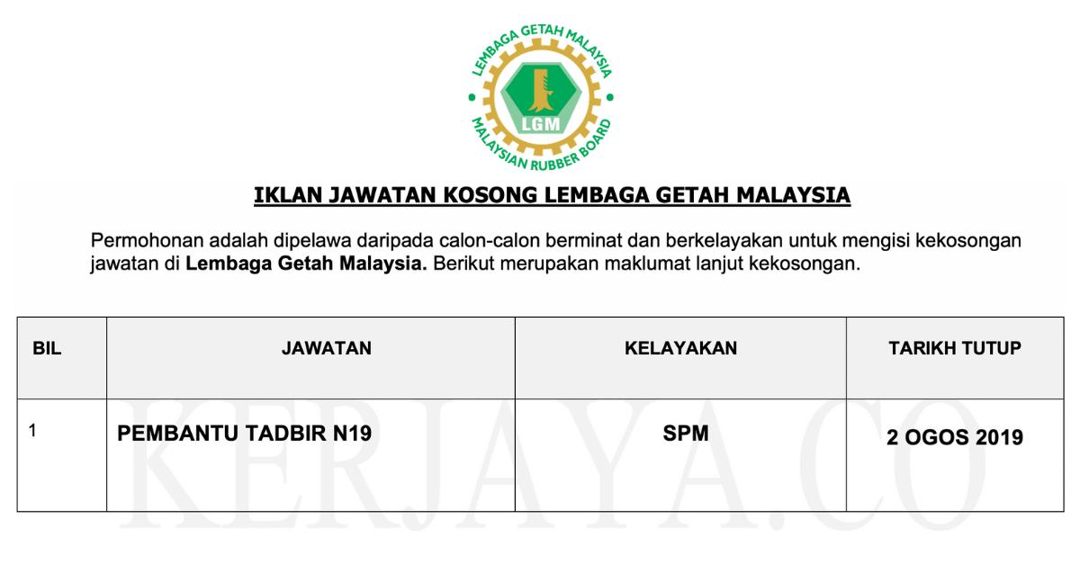 Permohonan Jawatan Kosong Lembaga Getah Malaysia Lgm Portal Kerja Kosong Graduan