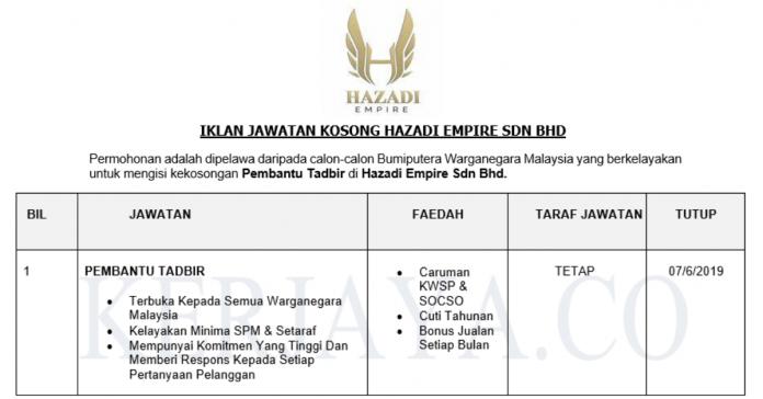 Permohonan Jawatan Kosong Terkini Hazadi Empire Sdn Bhd