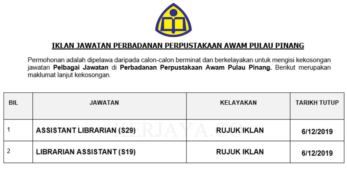 Permohonan Jawatan Kosong Perbadanan Perpustakaan Awam Pulau Pinang Portal Kerja Kosong Graduan