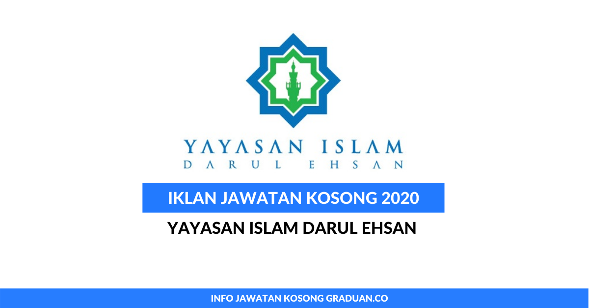 Permohonan Jawatan Kosong Yayasan Islam Darul Ehsan Portal Kerja