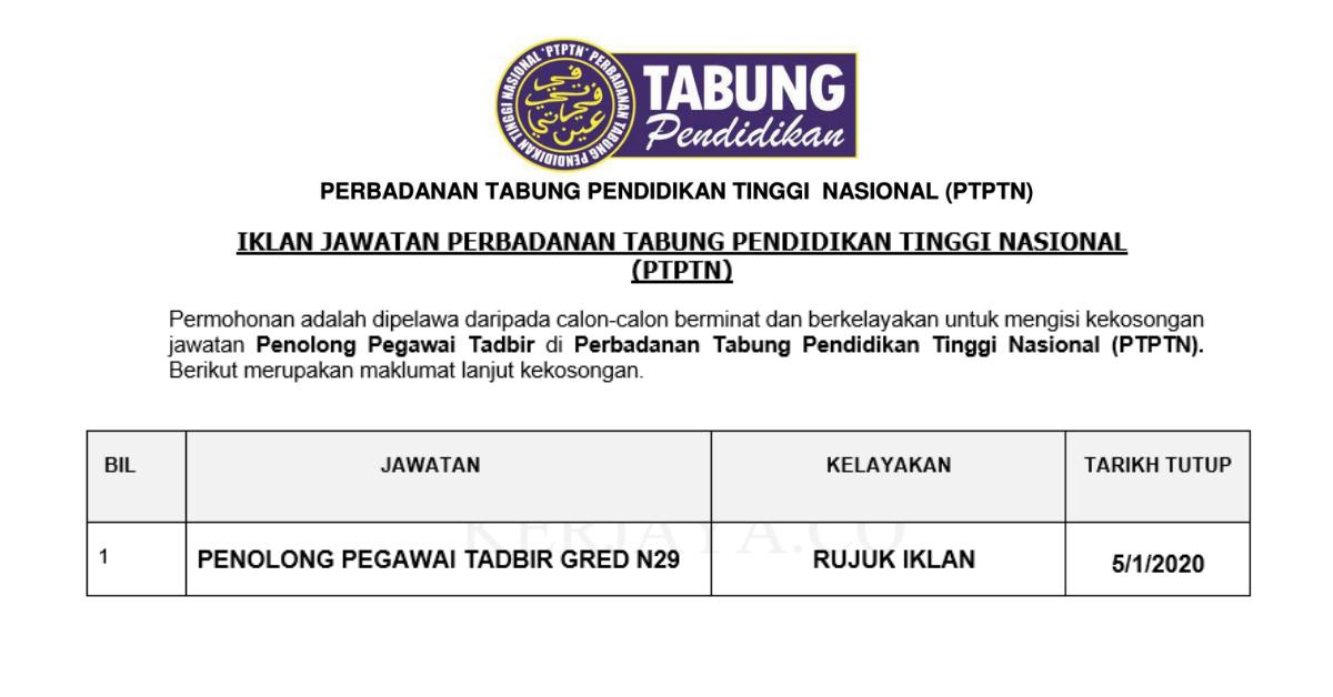 Permohonan Jawatan Kosong Jawatan Kosong Penolong Pegawai Tadbir Ptptn Pelbagai Negeri Portal Kerja Kosong Graduan