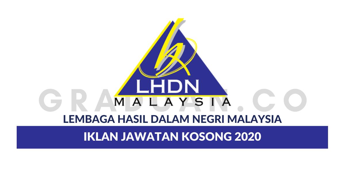 Permohonan Jawatan Kosong Lembaga Hasil Dalam Negeri Lhdn Portal Kerja Kosong Graduan