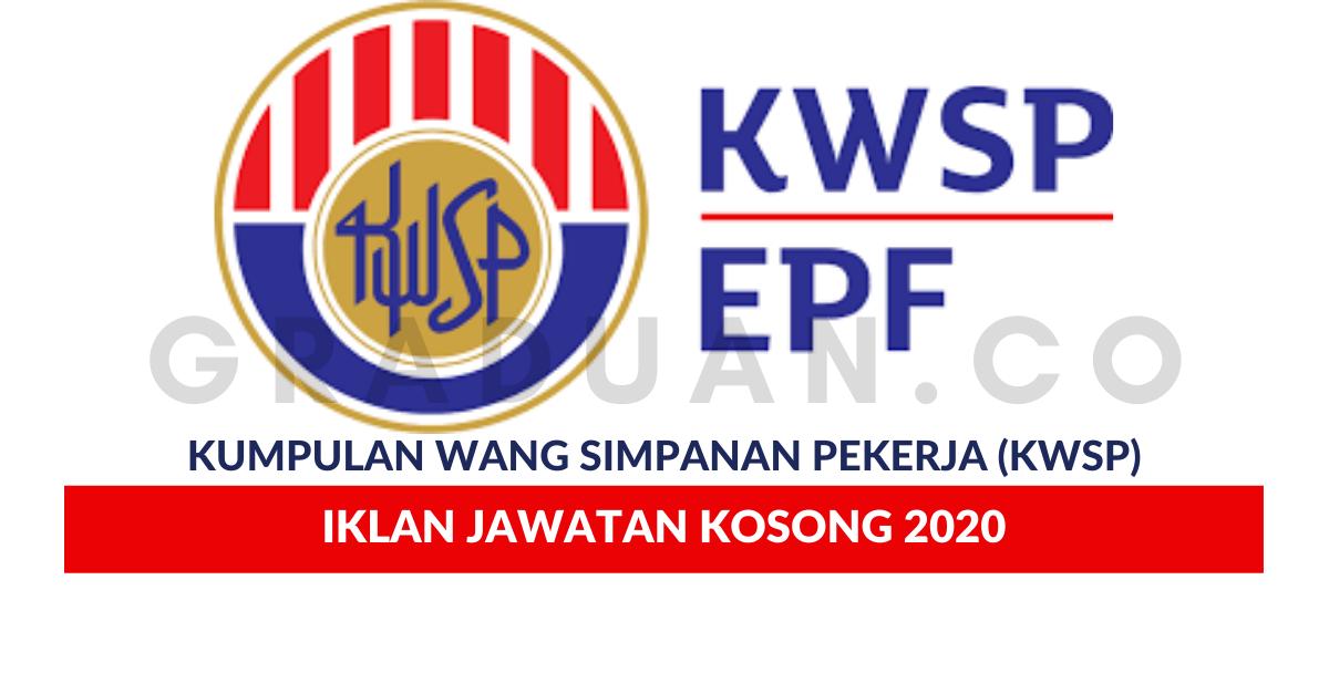 Permohonan Jawatan Kosong Kumpulan Wang Simpanan Pekerja Kwsp Portal Kerja Kosong Graduan